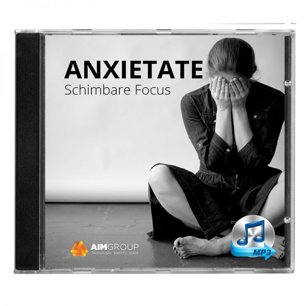 ANXIETATE_Schimbare Focus_coperta audiobook_CD_OK