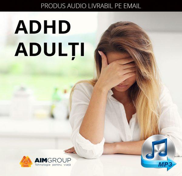 ADHD ADULȚI_MP3 copy