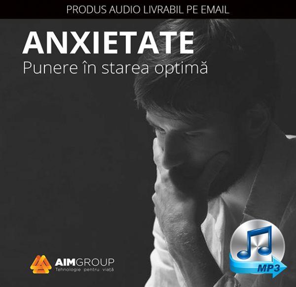 ANXIETATE_Punere în starea optimă_coperta audiobook_MP3 copy