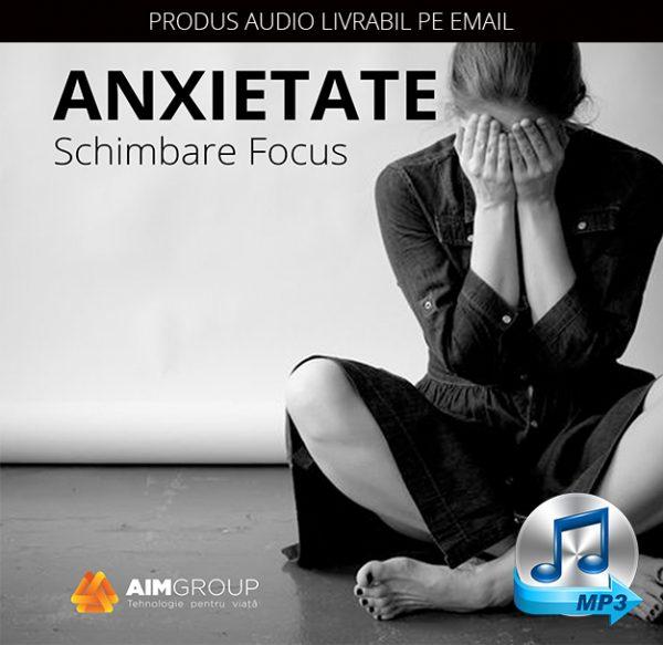 ANXIETATE_Schimbare Focus_coperta audiobook_MP3 copy