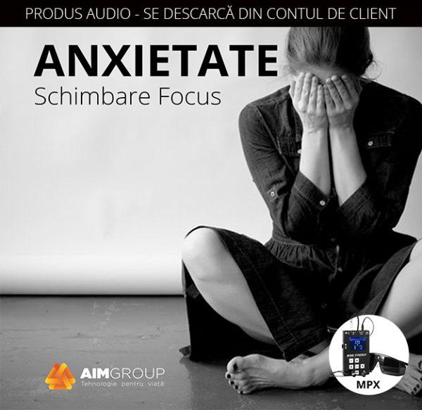 ANXIETATE_Schimbare Focus_coperta audiobook_MPX copy