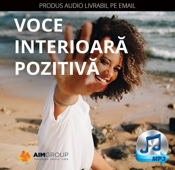 VOCE INTERIOARĂ POZITIVĂ_MP3 copy