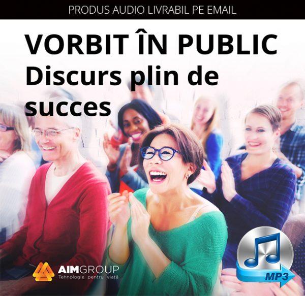 VORBIT ÎN PUBLIC – Discurs plin de succes_MP3 copy