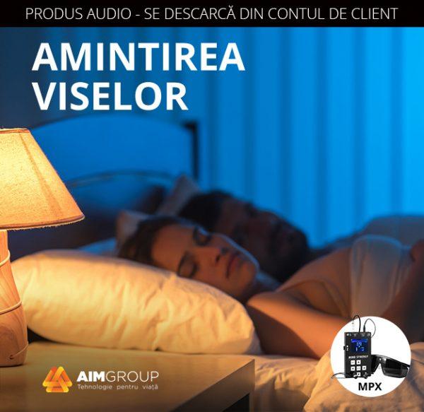 AMINTIREA VISELOR_MPX