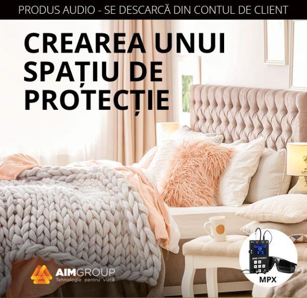Crearea unui spațiu de protecție_MPX