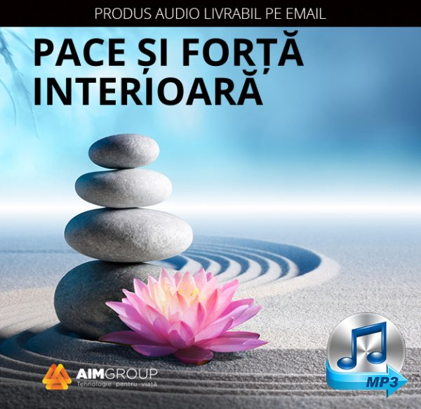 PACE SI FORTA INTERIOARA_MP3