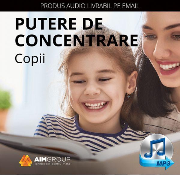 PUTERE DE CONCENTRARE_Copii_MP3