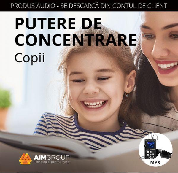 PUTERE DE CONCENTRARE_Copii_MPX