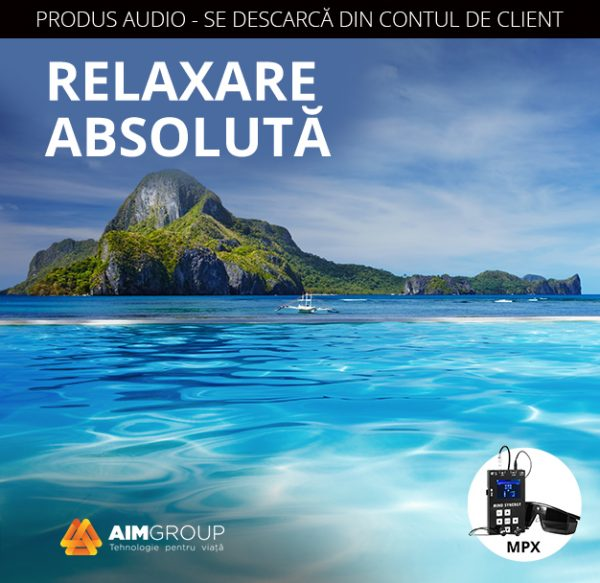 RELAXARE ABSOLUTĂ_MPX