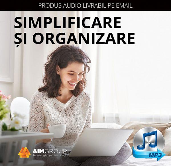SIMPLIFICARE SI ORGANIZARE_MP3
