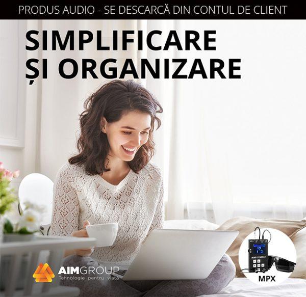 SIMPLIFICARE SI ORGANIZARE_MPX