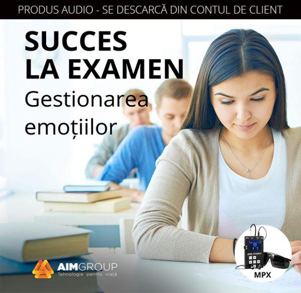 SUCCES LA EXAMEN_MPX