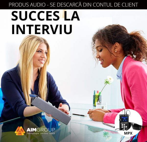 SUCCES LA INTERVIU_MPX